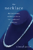 The Necklace, by cheryl Jarvis, Photos by Dina Pielaet